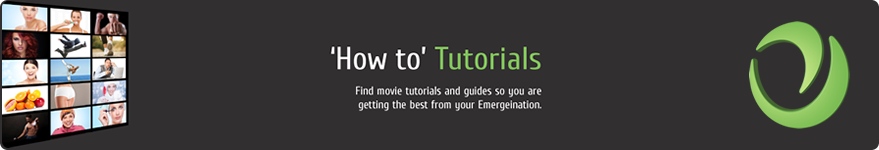 Find movie tutorials and guides so you are getting the best from your Emergeination.